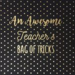 Maxi tote bag of Tricks Teacher