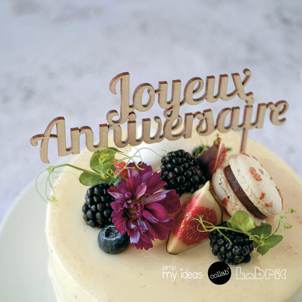 collab pimp my ideas labric topper cake anniversaire detail
