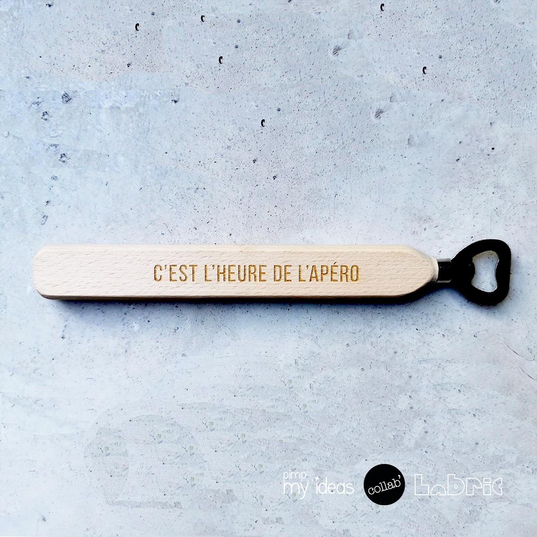 Collab Labric pimp my ideas Grand Décapsuleur heure apero